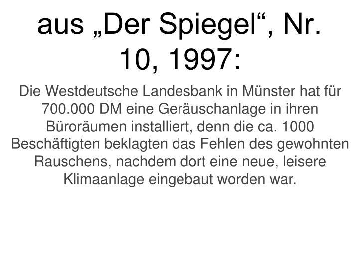 aus Der Spiegel, Nr. 10, 1997: