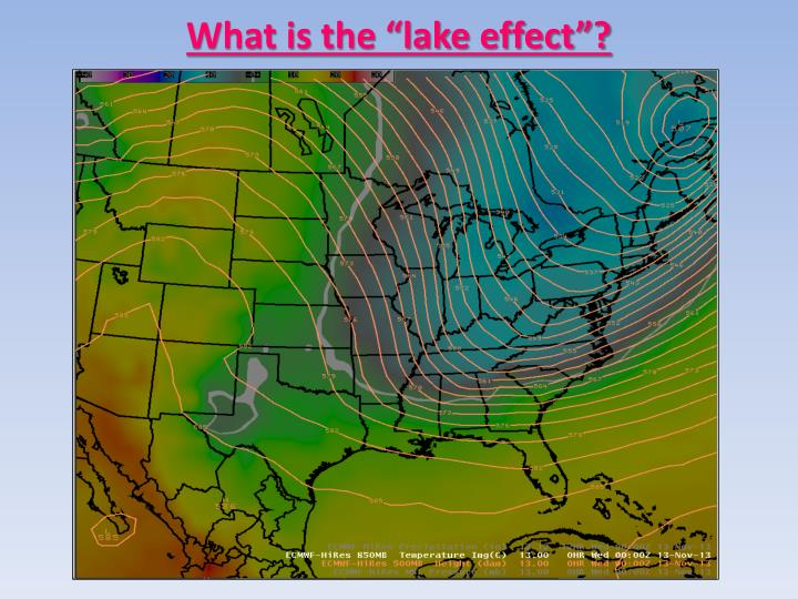 "What is the ""lake effect""?"