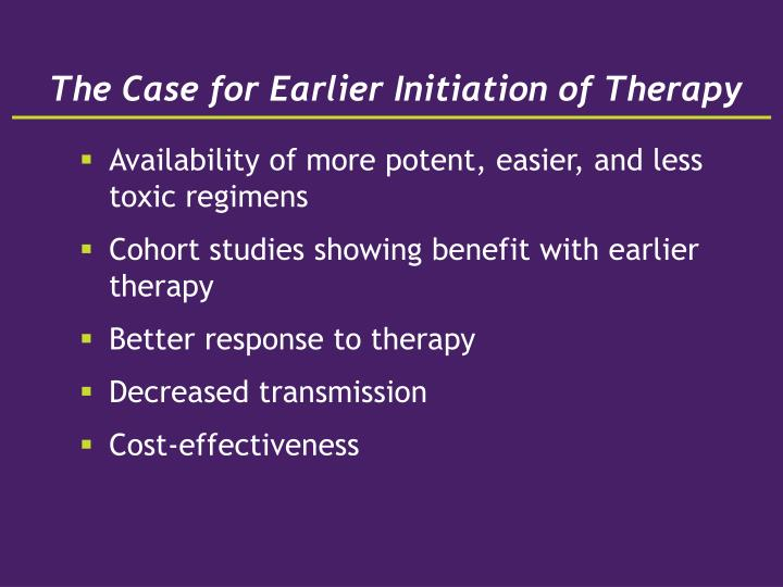 The Case for Earlier Initiation of Therapy