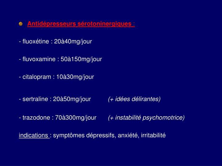 Antidépresseurs sérotoninergiques