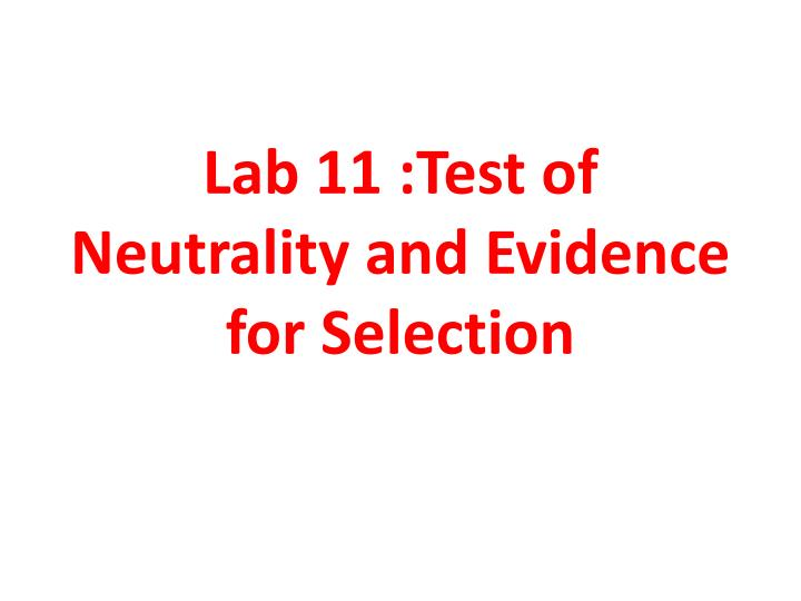 Lab 11 test of neutrality and evidence for selection