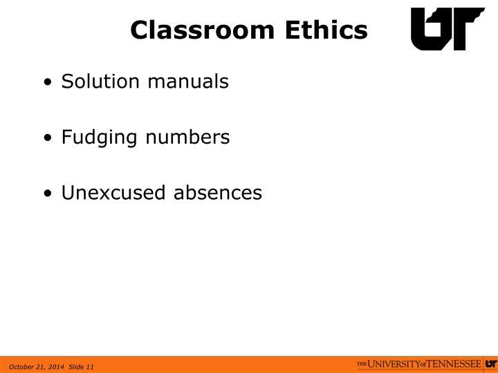 Classroom Ethics