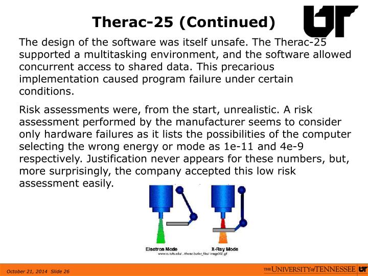 Therac-25 (Continued)