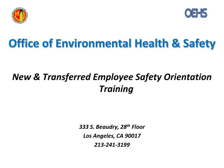 Office of Environmental Health & Safety