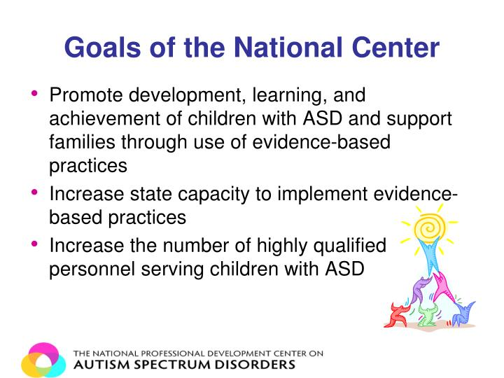 Goals of the National Center