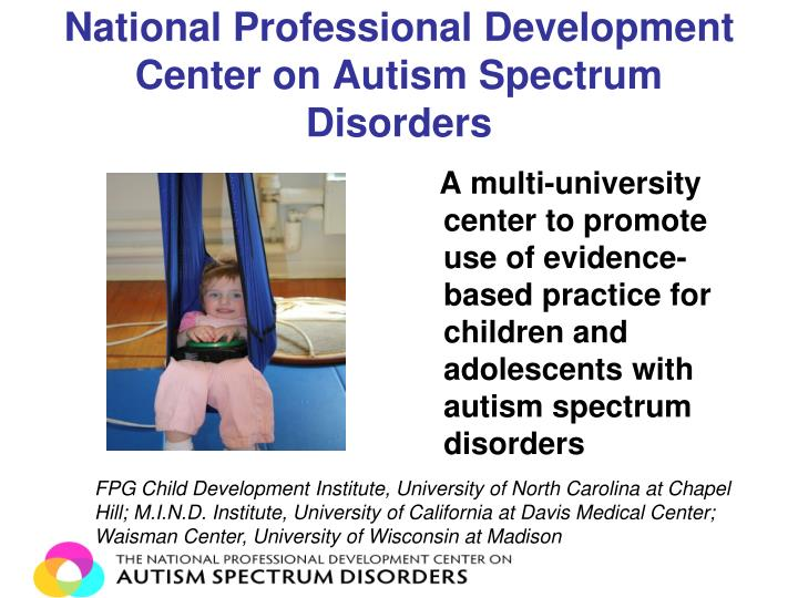 National professional development center on autism spectrum disorders