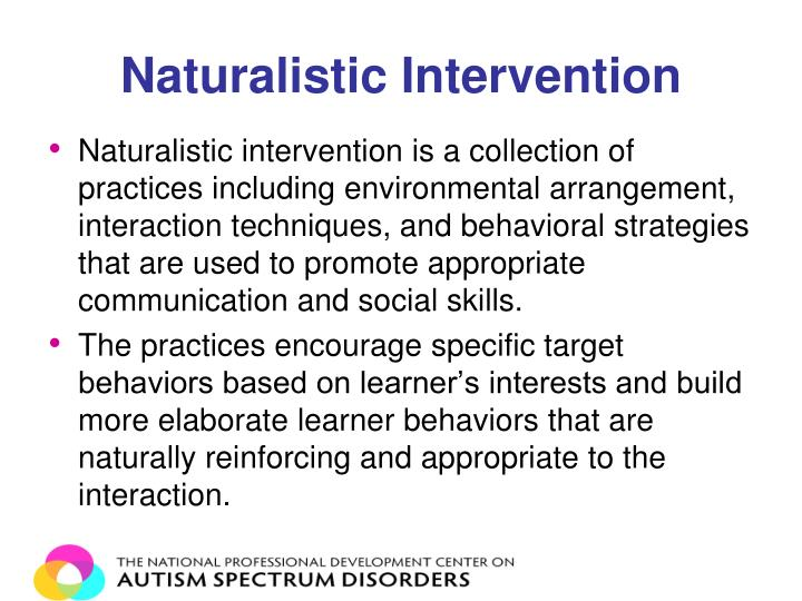 Naturalistic Intervention