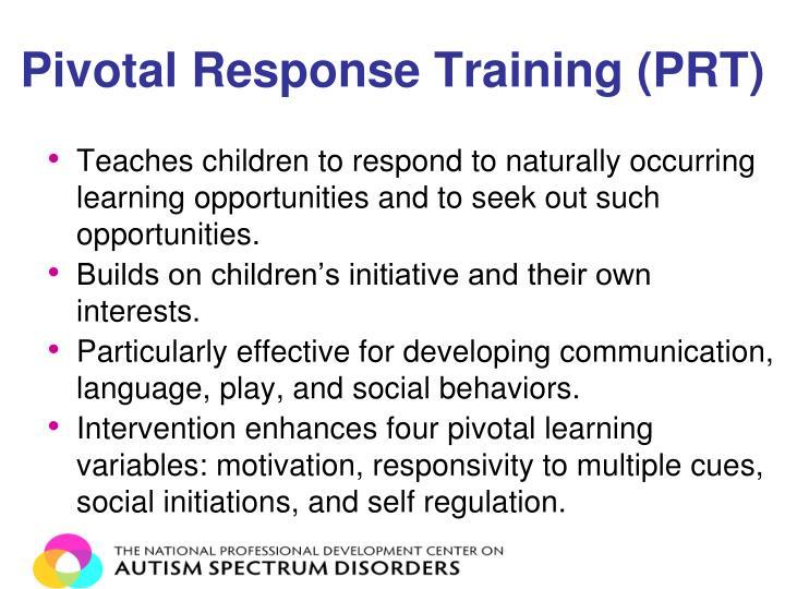 Pivotal Response Training (PRT)