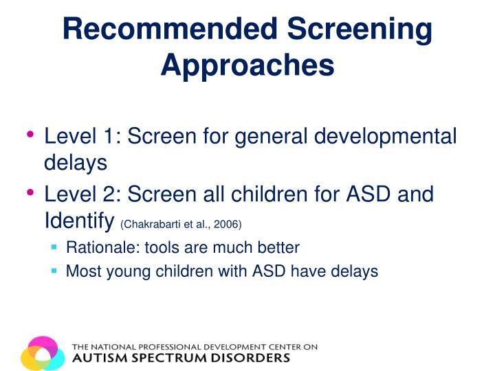Recommended Screening Approaches