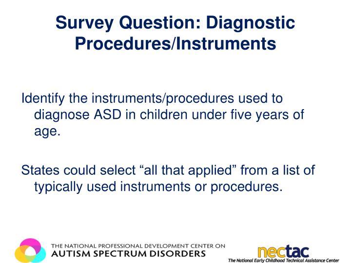 Survey Question: Diagnostic