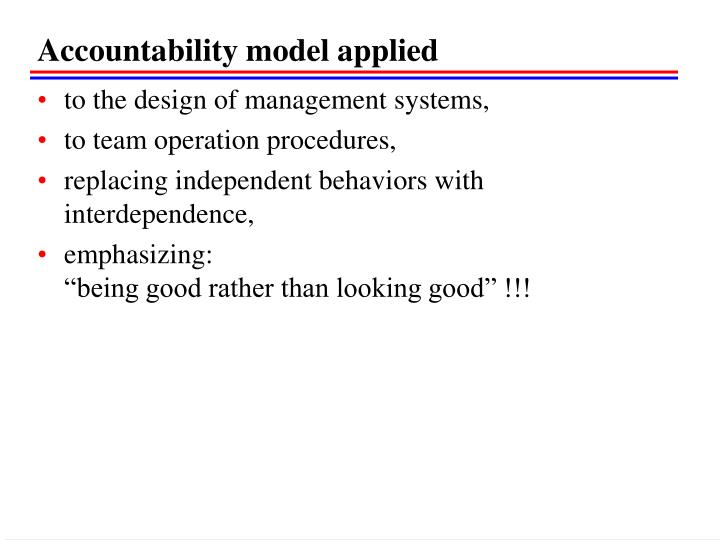 Accountability model applied
