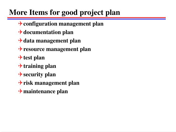 More Items for good project plan