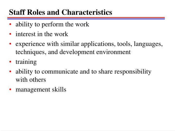 Staff Roles and Characteristics