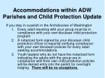 accommodations within adw parishes and child protection update