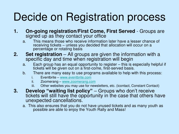 Decide on Registration process