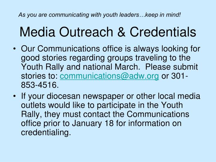 Media Outreach & Credentials