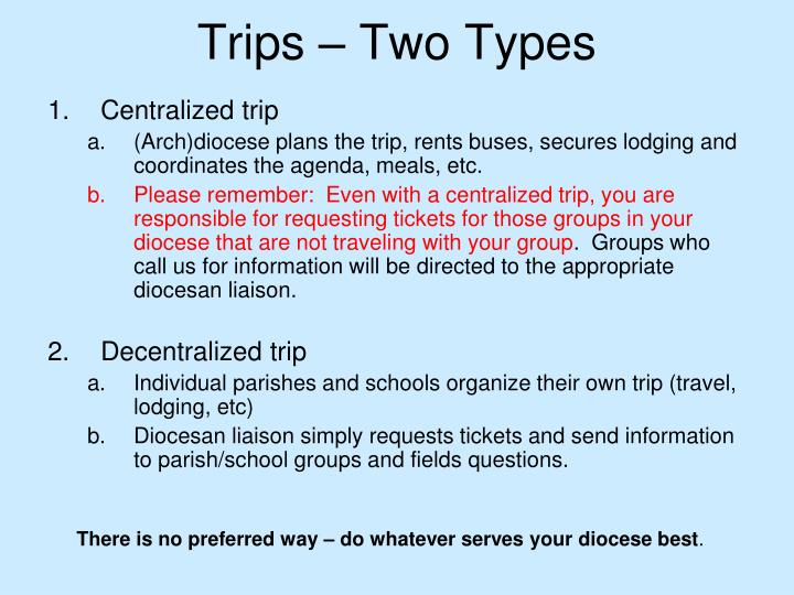 Trips – Two Types