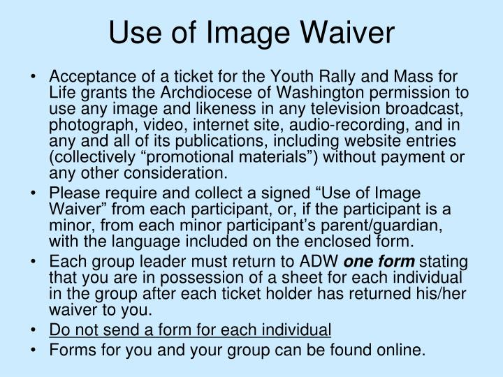 Use of Image Waiver
