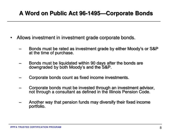 A Word on Public Act 96-1495—Corporate Bonds