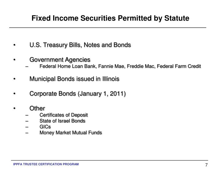 Fixed Income Securities Permitted by Statute
