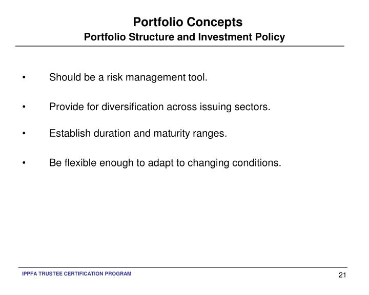 Portfolio Structure and Investment Policy