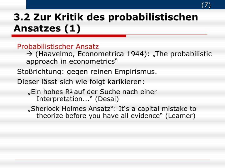 3.2 Zur Kritik des probabilistischen Ansatzes (1)