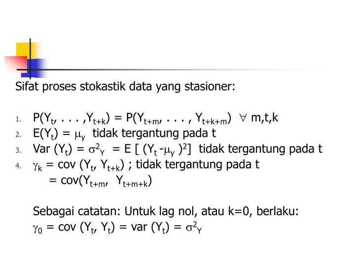 Sifat proses stokastik data yang stasioner: