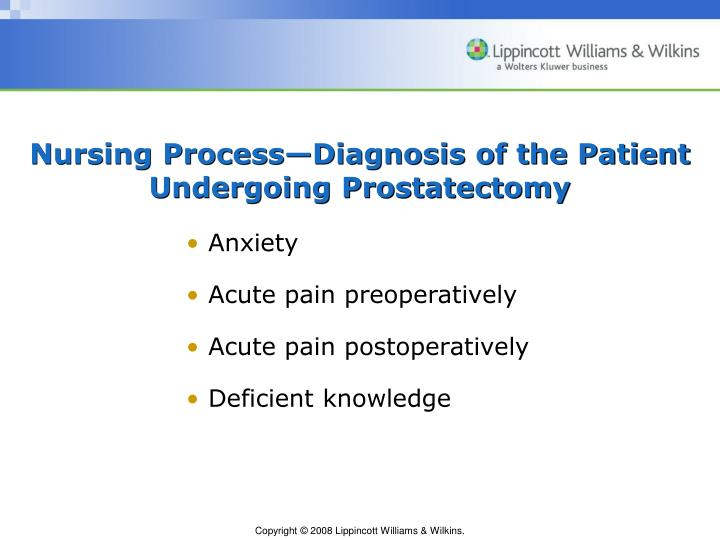 Nursing Process—Diagnosis of the Patient Undergoing Prostatectomy