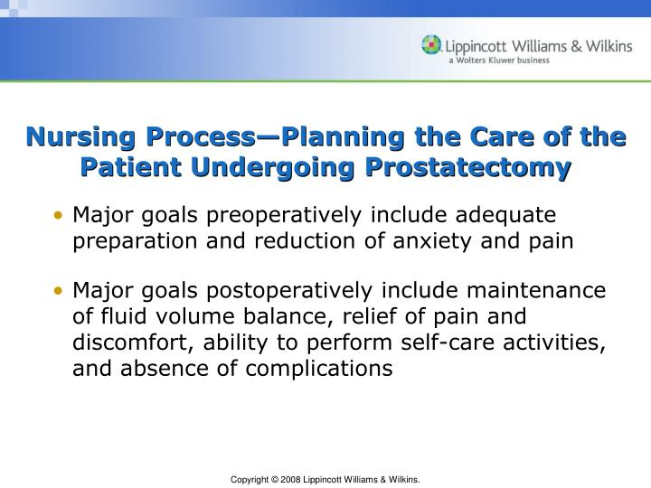 Nursing Process—Planning the Care of the Patient Undergoing Prostatectomy