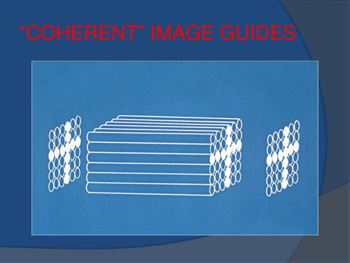 """COHERENT"" IMAGE GUIDES"