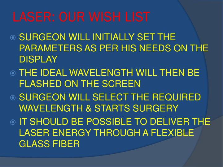 LASER: OUR WISH LIST