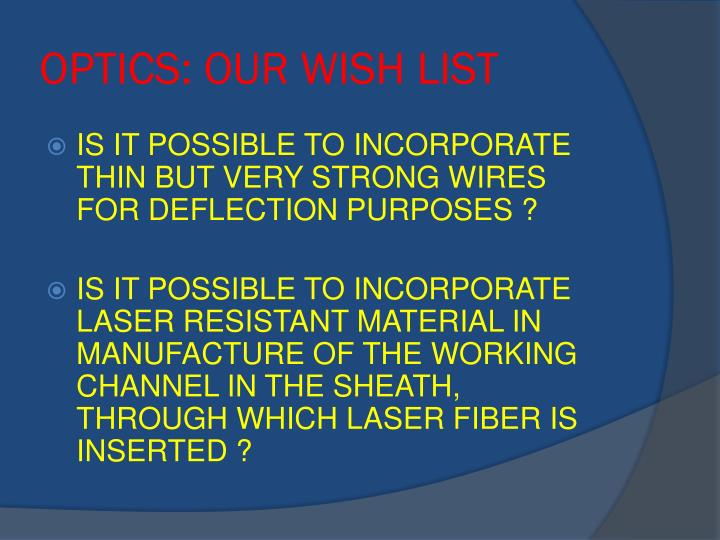 OPTICS: OUR WISH LIST
