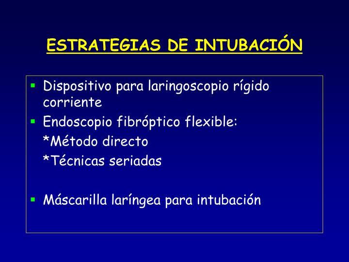 ESTRATEGIAS DE INTUBACIÓN