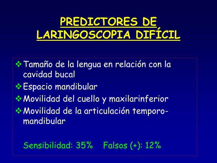PREDICTORES DE LARINGOSCOPIA DIFÍCIL