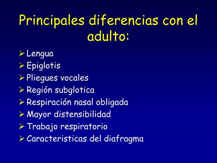 Principales diferencias con el adulto: