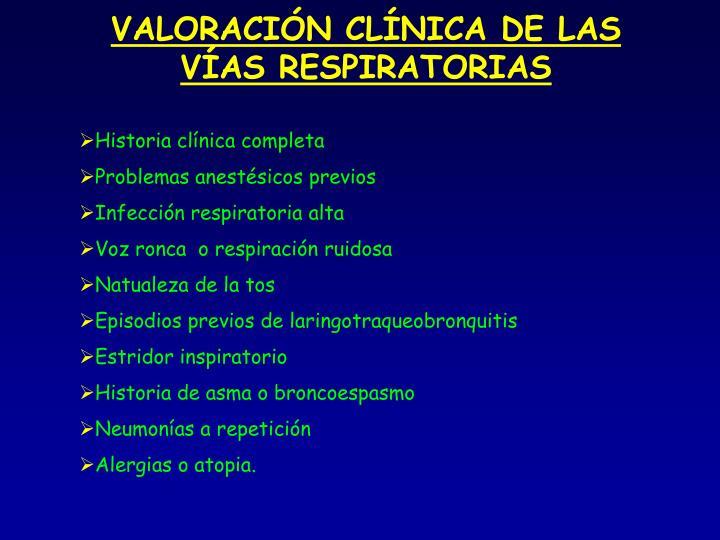 VALORACIÓN CLÍNICA DE LAS VÍAS RESPIRATORIAS