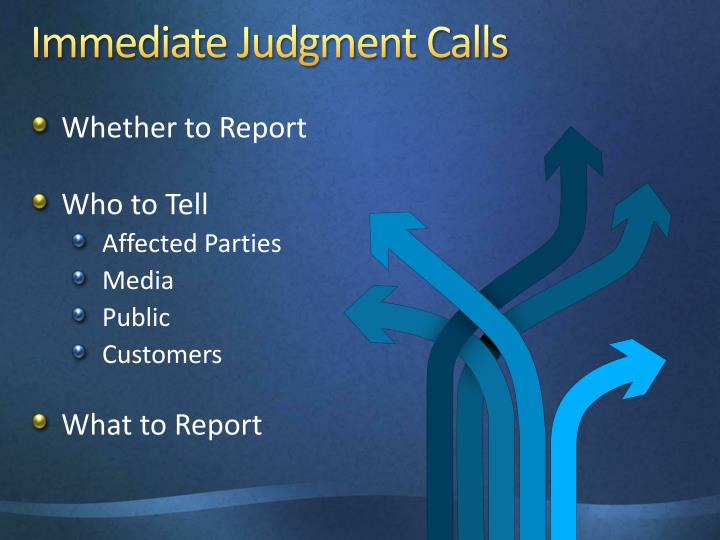Immediate Judgment Calls
