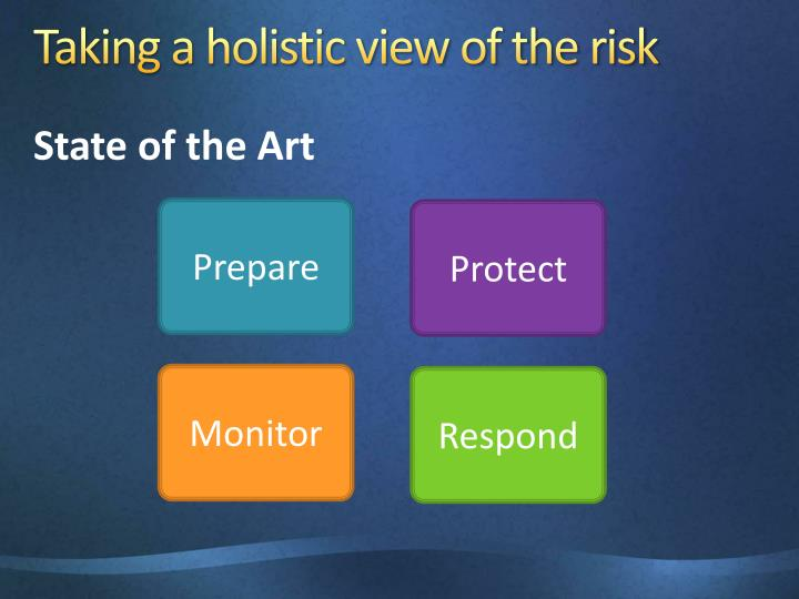 Taking a holistic view of the risk
