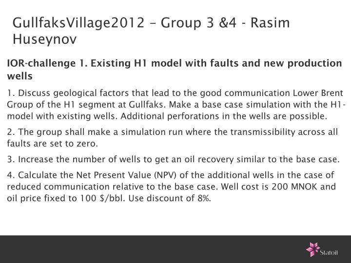 GullfaksVillage2012 – Group 3 &4 - Rasim Huseynov