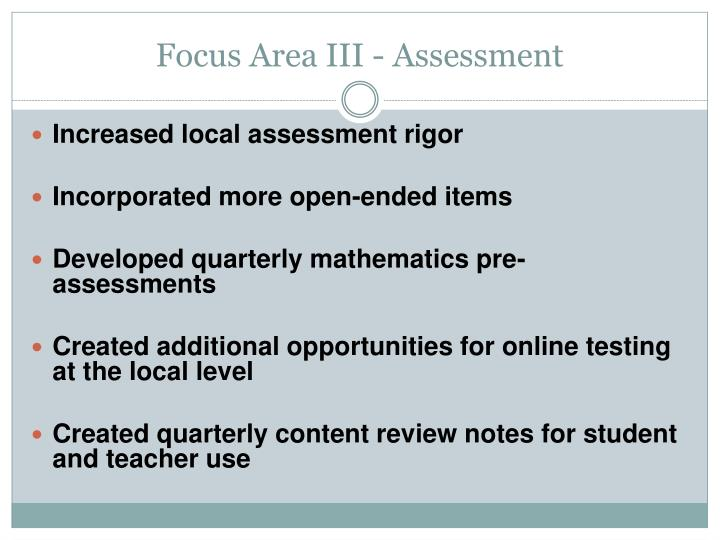 Focus Area III - Assessment