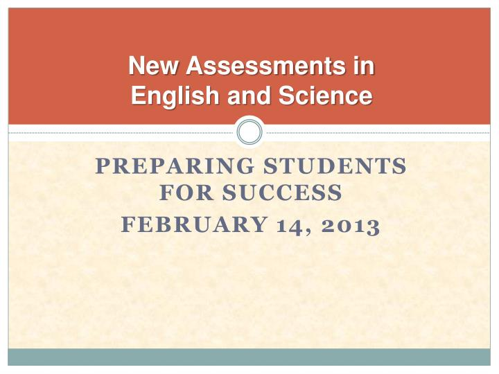 New Assessments in