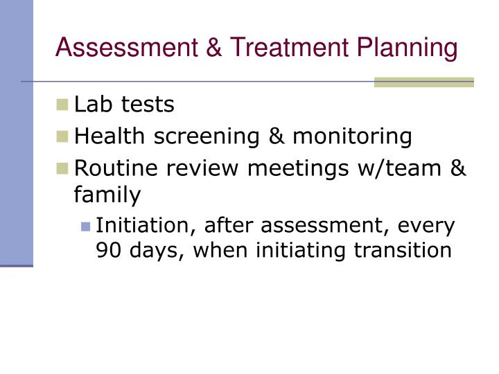 Assessment & Treatment Planning