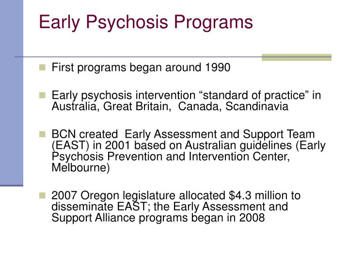 Early Psychosis Programs