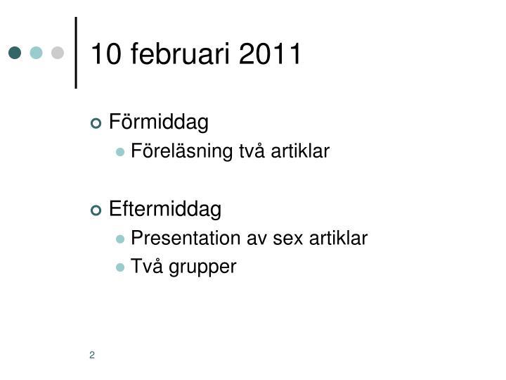 10 februari 2011