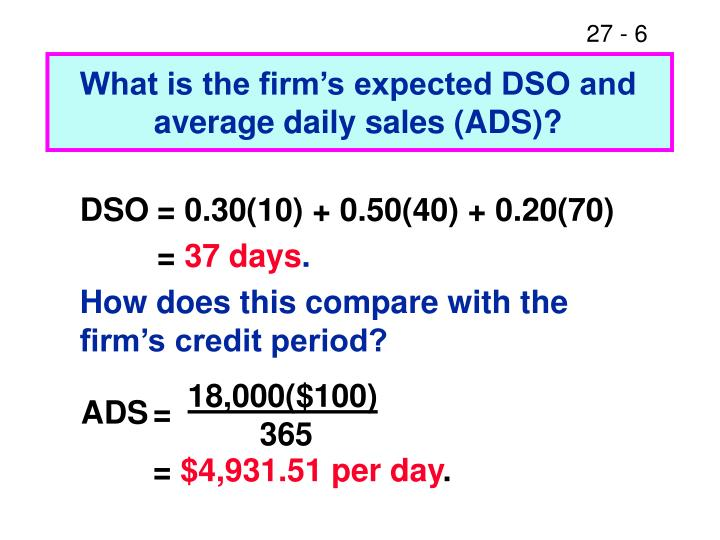 What is the firm's expected DSO and average daily sales (ADS)?