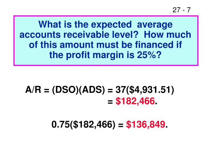 What is the expected  average accounts receivable level?  How much