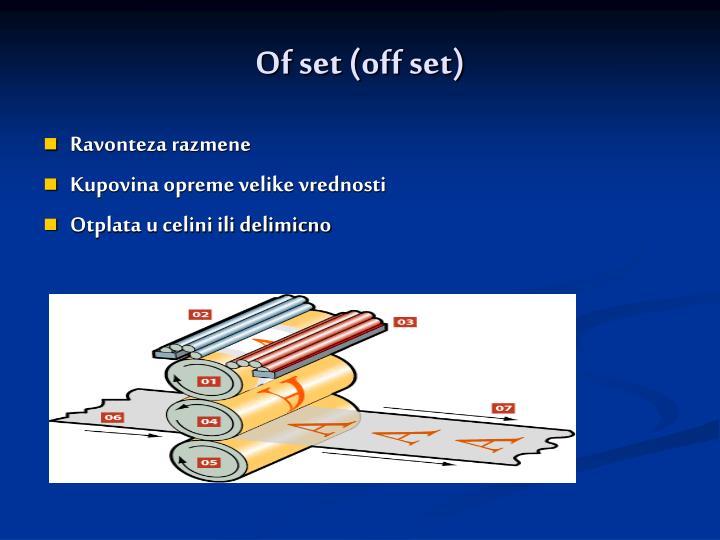 Of set (off set)