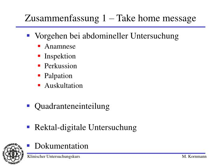 Zusammenfassung 1 – Take home message