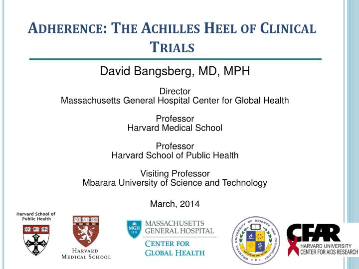 Adherence the achilles heel of clinical trials