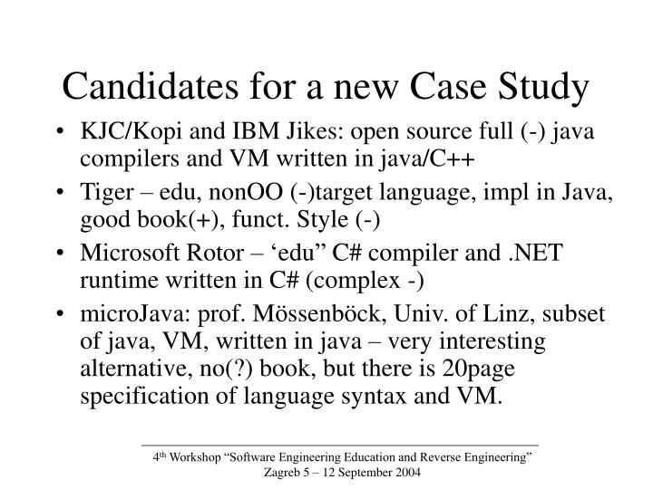 Candidates for a new Case Study